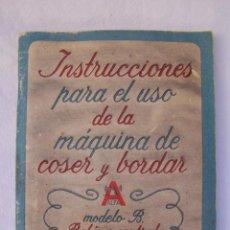 Antigüedades: INSTRUCCIONES PARA EL USO DE LA MÁQUINA DE COSER Y BORDAR ALFA, MODELO B. BOBINA CENTRAL.. Lote 166646758
