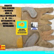Antigüedades: GUANTES PARA HERRERO / HERRERÍA - CUERO / SERRAJE / PIEL REFORZADA - AÑOS 70 - RAROS. Lote 166966344