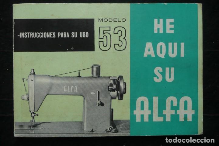 ALFA -MANUAL INSTRUCCIONES PARA USO-ALFA- MODELO 53 (Antigüedades - Técnicas - Máquinas de Coser Antiguas - Alfa)