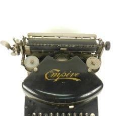 Antigüedades: MAQUINA DE ESCRIBIR EMPIRE Nº2 AÑO 1910 TYPEWRITER SCHREIBMASCHINE. Lote 168632972