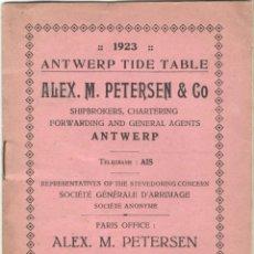 Oggetti Antichi: TABLA DE MAREAS - TIDE TABLE - PUERTO DE AMBERES - ANTWERP - BÉLGICA - AÑO 1923. Lote 169753524