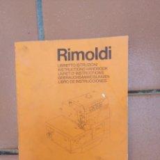 Antigüedades: MANUAL - LIBRO DE INSTRUCCIONES MAQUINA DE COSER RIMOLDI - SERIE ORION. Lote 170290756