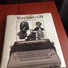 Antigüedades: CENTURY OF THE TYPEWRITER. Lote 171039012