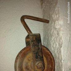Antigüedades: GARRUCHA, POLEA. Lote 171162800