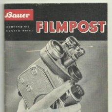 Antigüedades: BAUER. MANUAL DE USO CAMARAS DE CINE BAUER 88 D, BAUER 88 ES, BAUER 88 DS. FILMPOST, 1958 Nº 1. Lote 171210469