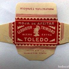 Antigüedades: HOJA DE AFEITAR ANTIGUA,TOLEDO GLADIATOR TRINIDAD,ACERO EXTRA. Lote 171486652