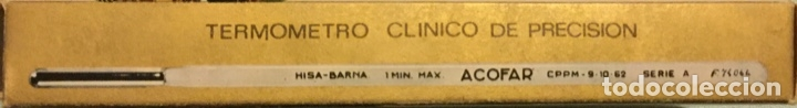 Antigüedades: TERMOMETRO CLINICO DE PRECISION ACOFAR SERIE A MEDICO FARMACIA TODO DE ORIGEN PVP 335 PTS MBE - Foto 8 - 173474098