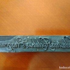 Antigüedades: ZARAGOZA ANTIGUO TAMPÓN PLANCHA DE IMPRENTA METÁLICA DE INDUSTRIAS CELULOSA ARAGONESA. Lote 175052139