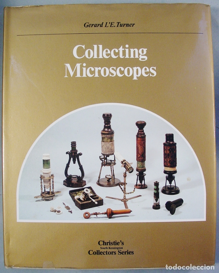 'COLLECTING MICROSCOPES' DE G.L'E TURNER (GUÍA DEL COLECCIONISTA DE MICROSCOPIOS) (Antigüedades - Técnicas - Instrumentos Ópticos - Microscopios Antiguos)