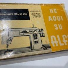 Antigüedades: MANUAL DE INSTRUCCIONES PARA SU USO DE LA MÁQUINA DE COSER ALFA MODELO 108 DE 1969. Lote 176353144