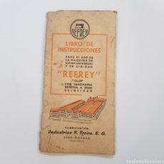Antigüedades: LIBRO DE INSTRUCCIONES Y CERTIFICADO DE GARANTIA MAQUINA DE COSER REFREY CL - 317. Lote 176773828