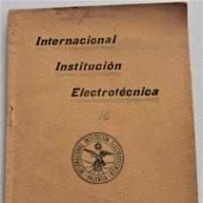 Teléfonos: INTERNACIONAL INSTITUCIÓN ELECTROTÉCNICA - TIMBRES ELÉCTRICOS, TELÉFONOS Y PARARRAYOS, VALENCIA 1907. Lote 179330900
