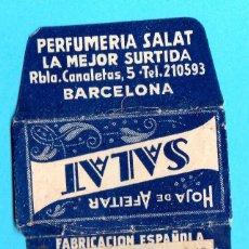 Antiguidades: HOJA DE AFEITAR. PERFUMERÍA SALAT. PRECIO DE PTAS 0,40, PUESTO CON BANDERITA EN LA PESTAÑA.. Lote 181422161