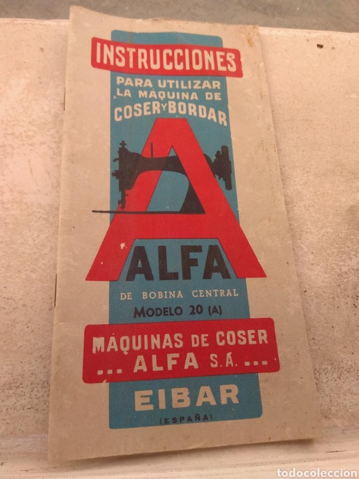 Antigüedades: Libro de Instrucciones Máquina de Coser Alfa de Bobina Central modelo 20 A - Foto 8 - 181482110