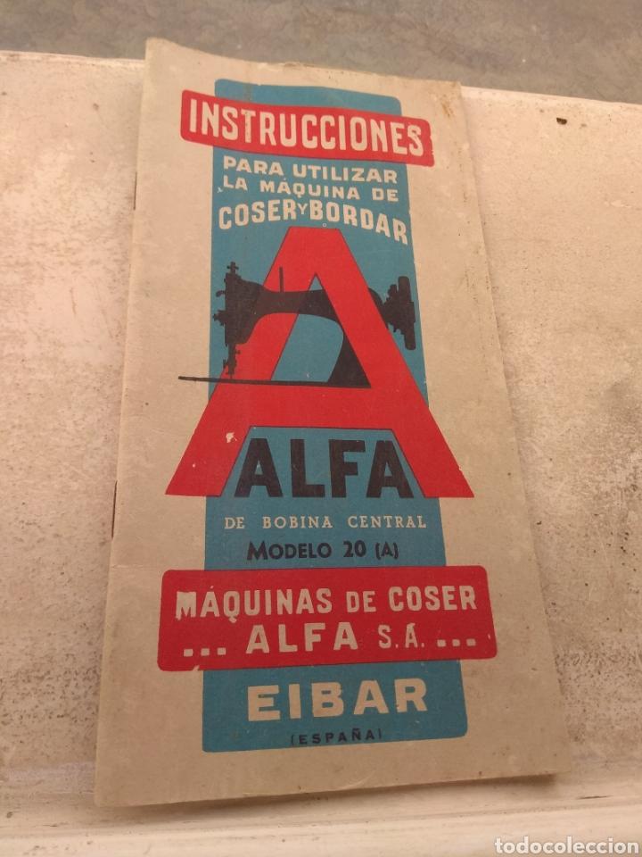 LIBRO DE INSTRUCCIONES MÁQUINA DE COSER ALFA DE BOBINA CENTRAL MODELO 20 A (Antigüedades - Técnicas - Máquinas de Coser Antiguas - Alfa)