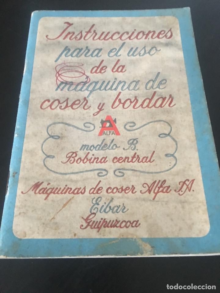 Antigüedades: INSTRUCCIONES PARA EL USO DE LA MÁQUINA DE COSER Y BORDAR ALFA - Foto 2 - 181751151