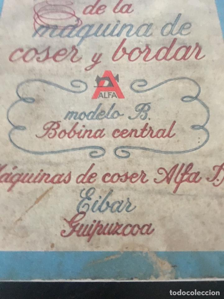 Antigüedades: INSTRUCCIONES PARA EL USO DE LA MÁQUINA DE COSER Y BORDAR ALFA - Foto 3 - 181751151
