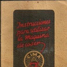 Antigüedades: INSTRUCCIONES PARA LAS MÁQUINAS DE COSER CIMA - ELGOIBAR . Lote 190865497