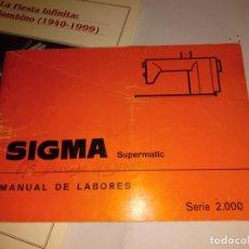 Antigüedades: MANUAL SIGMA SERIE 2000. Lote 191435981