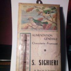 Antigüedades: TERMOMETRO FRANCIA PUBLICIDAD ALIMENTATION GÉNÉRALE S,SIGHIERI - DE VILLEURBANNE. Lote 191796163