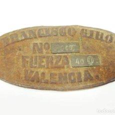 Antigüedades: PLACA EN HIERRO FUNDIDO Y BRONCE DE UNA MÁQUINA. FRANCISCO GIRÓ. VALENCIA. FUERZA 40 @. SÍMBOLO @.. Lote 191829153