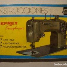 Antiquités: INSTRUCCIONES MÁQUINA DE COSER REFREY TRANSFORMA CLASES 417 ZIG-ZAG 427 AUTOMÁTICA SUPERAUTOMÁTICA.. Lote 192113955