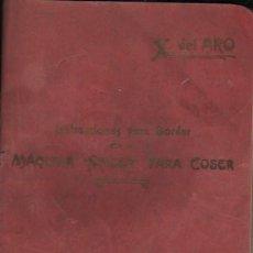 Antigüedades: INTERESANTE Y MUY COMPLETO CATÁLOGO DE LA MAQUINA DE COSER SINGER MADRID 1925 X,DEL ARO. Lote 193810986
