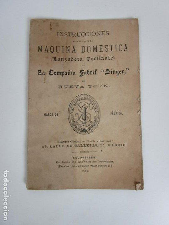 Antigüedades: Instrucciones Maquina Doméstica, para Uso (Lanzadera Oscilante) La Compañía Fabril Singer - Año 1890 - Foto 6 - 195196346