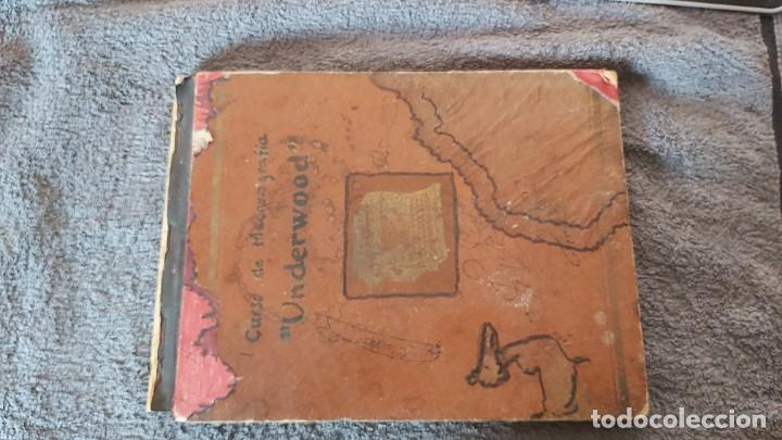 CURSO DE MECANOGRAFIA DE LA MÁQUINA DE ESCRIBIR UNDERWOOD (Antigüedades - Técnicas - Máquinas de Escribir Antiguas - Underwood)