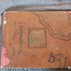Antigüedades: CURSO DE MECANOGRAFIA DE LA MÁQUINA DE ESCRIBIR UNDERWOOD. Lote 195868570