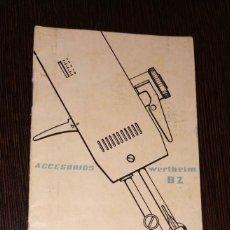 Antigüedades: INSTRUCCIONES PARA MAQUINA DE COSER WERTHEIM. BZ. 20 PAGINAS. . Lote 197388942