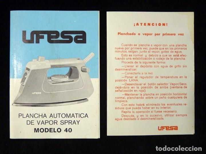 MANUAL INSTRUCCIONES GARANTÍA PLANCHA AUTOMÁTICA DE VAPOR SPRAY, UFESA, MODELO 40. AÑOS 80 (Antigüedades - Técnicas - Planchas Antiguas - Eléctricas)