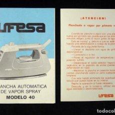 Antigüedades: MANUAL INSTRUCCIONES GARANTÍA PLANCHA AUTOMÁTICA DE VAPOR SPRAY, UFESA, MODELO 40. AÑOS 80. Lote 200337843