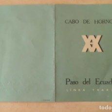 Antigüedades: PASO DEL ECUADOR, CABO DE HORNOS, LINEA YBARRA, AÑO 1.956. Lote 202370810