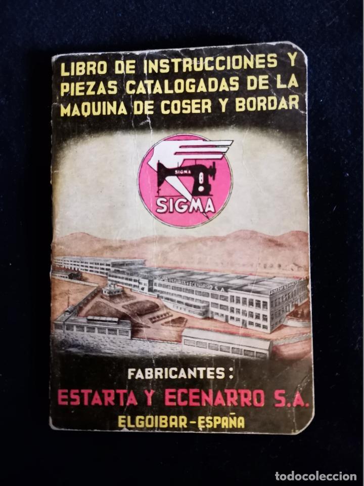 LIBRO DE INSTRUCCIONES Y PIEZAS CATALOGADAS DE LA MÁQUINAS DE COSER SIGMA (Antigüedades - Técnicas - Máquinas de Coser Antiguas - Sigma)