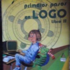 Antigüedades: LIBRO PROGRAMAR PRIMEROS PASOS LOGO. Lote 203102287
