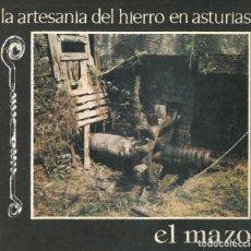 Antigüedades: LA ARTESANÍA DEL HIERRO EN ASTURIAS. EL MAZO.. Lote 203299151