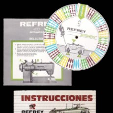 Antiquités: *** INSTRUCCIONES DE MAQUINA DE COSER REFREY. 1992. INCLUYE SELECTOR, GARANTÍA Y FACTURA ***. Lote 203380827