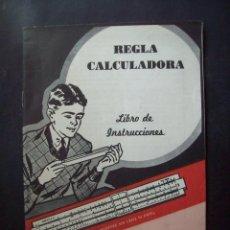 Antigüedades: REGLA CALCULADORA. ANTIGUO LIBRO DE INSTRUCCIONES. PARA RESPUESTAS INMEDIATAS SIN LÁPIZ NI PAPEL. Lote 203880345