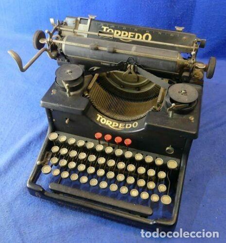 ANTIGUA MAQUINA DE ESCRIBIR DE LA MARCA TORPEDO AÑOS 20 FUNCIONAL (Antigüedades - Técnicas - Máquinas de Escribir Antiguas - Otras)