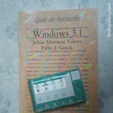 Antigüedades: GUIA DE INICIACIÓN A WINDOWS 3.1 DEL AÑO 1994. INFORMÁTICA VINTAGE ANTIGUA PC. Lote 204659992