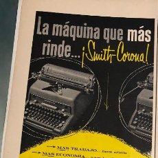 Antigüedades: PUBLICIDAD DE PRENSA DE MÁQUINAS DE ESCRIBIR SMITH-CORONA. ORIGINAL AÑO 1954. 14 X 35 CM BUEN ESTADO. Lote 205122285