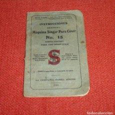 Antigüedades: MANUAL DE INSTRUCCIONES SINGER Nº 15 AÑO 1928.. Lote 205333633
