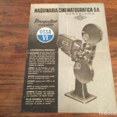 Antigüedades: CATÁLOGO PROYECTOR DE CINE 35MM OSSA VI MAQUINARIA CINEMATOGRAFICA. BARCELONA 1947. Lote 206193186