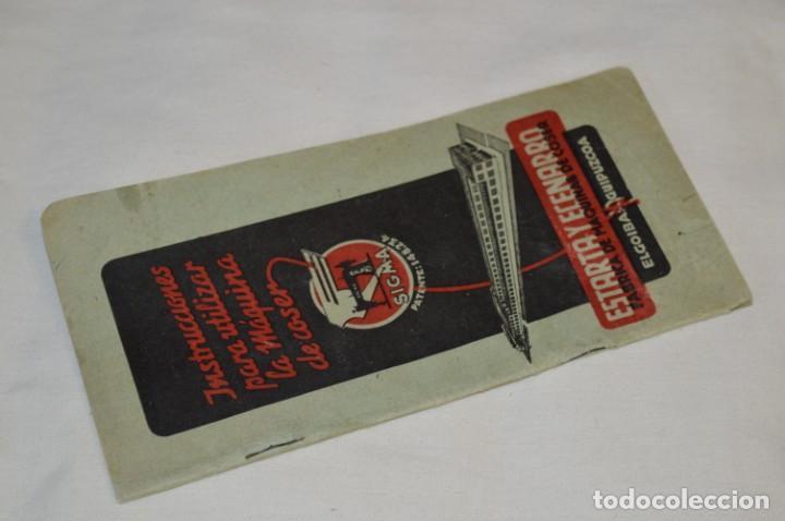 ANTIGUO / VINTAGE - GUÍA / FOLLETO - INSTRUCCIONES PARA UTILIZAR LA MÁQUINA DE COSER SIGMA - ¡MIRA! (Antigüedades - Técnicas - Máquinas de Coser Antiguas - Sigma)