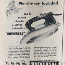 Antigüedades: PUBLICIDAD DE PRENSA DE CINTA DE PLANCHAS UNIVERSAL. ORIGINAL AÑO 1954. 14 X 18 CM. BUEN ESTADO.. Lote 206869337