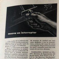 Antigüedades: PUBLICIDAD DE PRENSA DE MOTORES ELÉCTRICOS FAIRBANS-MORSE. ORIGINAL AÑO 1954. 14 X 18 CM BUEN ESTADO. Lote 206870950