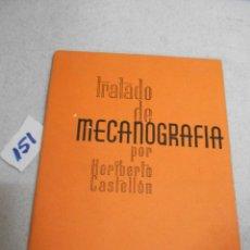 Antigüedades: ANTIGUO LIBRO - TRATADO DE MECANOGRAFIA. Lote 209854777