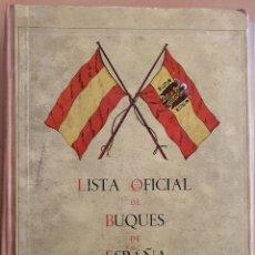 Antiguidades: LISTA OFICIAL DE BUQUES DE ESPAÑA 1962. SUBSECRETARIA DE LA MARINA MERCANTE. Lote 210250097