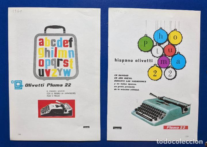 2 ANUNCIOS DE MAQUINAS DE ESCRIBIR. OLIVETTI, PLUMA 22. .AÑOS1961 Y 1963. . VELL I BELL (Antigüedades - Técnicas - Máquinas de Escribir Antiguas - Otras)